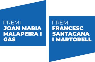 PREMI JOAN MARIA MALAPEIRA I GAS i PREMI FRANCESC SANTACANA I MARTORELL