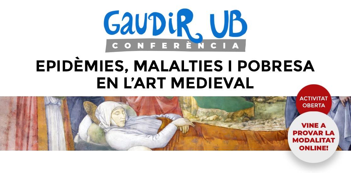 Gaudir UB: Epidèmies, malalties i pobresa en l'art medieval