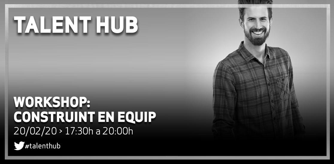 Talent Hub: Construint en Equip
