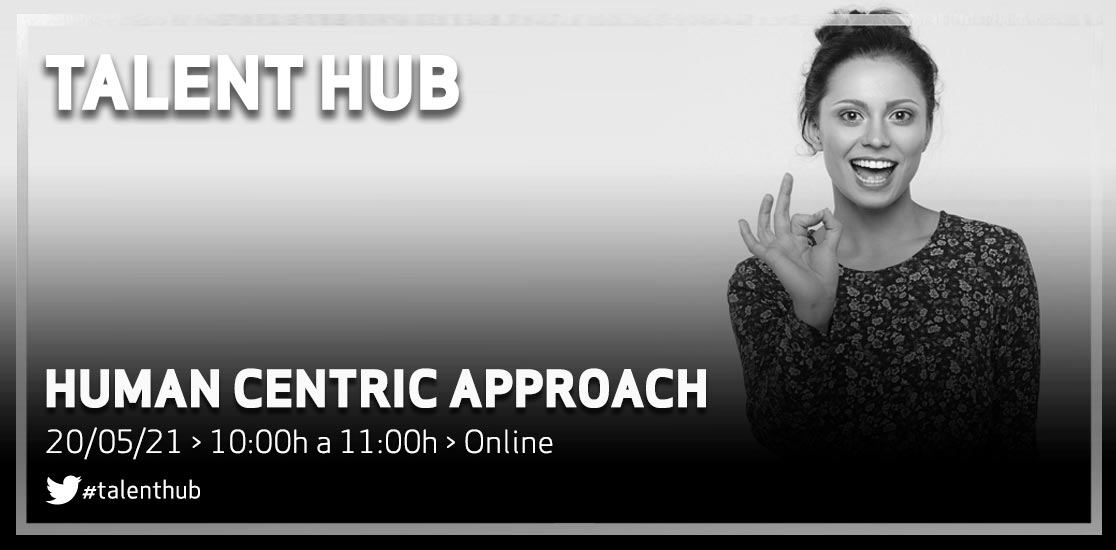 Talent Hub - Human centric approach