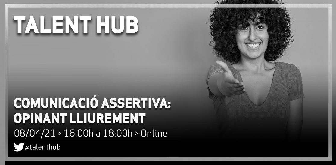 Talent Hub: comunicació asertiva
