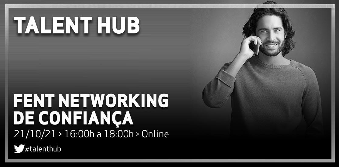Talent Hub - Networking de confiança