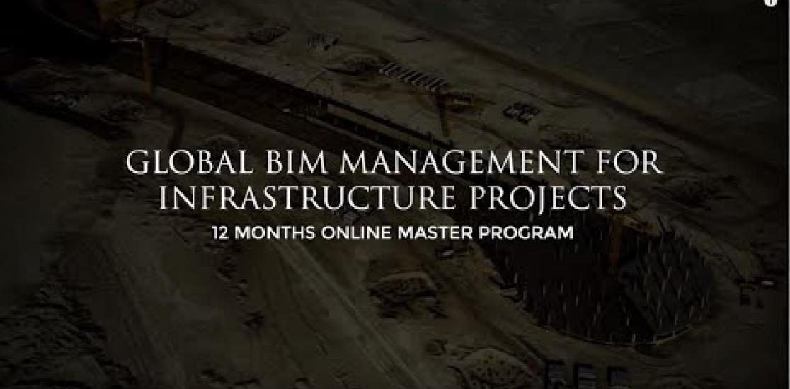 Global BIM Management for Infrastructure Projects Master's Program I Zigurat